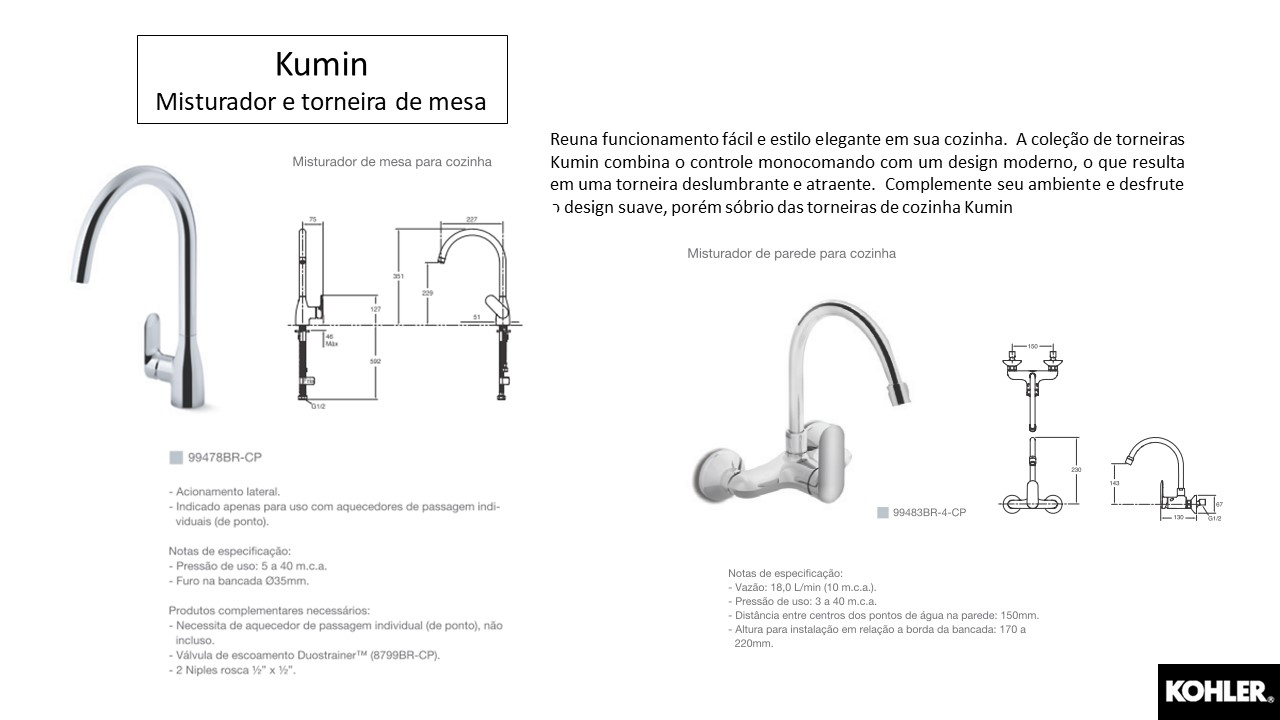 Misturador monocomando Kumin